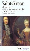 Couverture du livre « Mémoires t.2 ; lettre anonyme au Roi et oeuvres diverses » de Saint-Simon aux éditions Gallimard