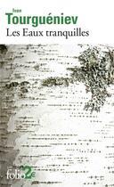 Couverture du livre « Les eaux tranquilles » de Ivan Tourgueniev aux éditions Gallimard