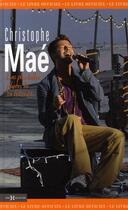 Couverture du livre « Christophe Maé ; les plus belles photos de sa tournée » de Christophe Mae aux éditions Hors Collection