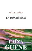 Couverture du livre « La discrétion » de Faiza Guene aux éditions Plon