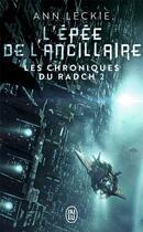 Couverture du livre « Les chroniques du Radch T.2 ; l'épée de l'ancillaire » de Ann Leckie aux éditions J'ai Lu