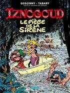 Couverture du livre « Iznogoud T.21 ; le piège de la sirène » de Jean Tabary et Rene Goscinny aux éditions Imav