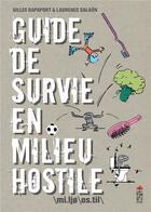 Couverture du livre « Guide de survie en milieu hostile » de Gilles Rapaport et Laurence Salaun aux éditions Saltimbanque
