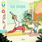 Couverture du livre « Le yoga » de Stephanie Ledu et Maud Riemann aux éditions Milan