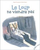 Couverture du livre « Le loup ne viendra pas » de Ronan Badel et Myriam Ouyessad aux éditions Elan Vert
