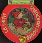 Couverture du livre « Le petit chaperon rouge ; livre + cd » de S. Coutausse aux éditions Scarabea