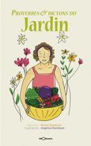Couverture du livre « Proverbes et dictons du jardin » de Damblant, Michel, et Damblant Angeline aux éditions Georama