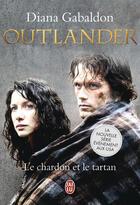 Couverture du livre « Outlander t.1 ; le chardon et le tartan » de Diana Gabaldon aux éditions J'ai Lu