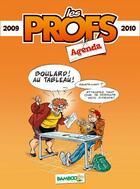 Couverture du livre « Les profs ; agenda (édition 2009/2010) » de Pic A. et Erroc aux éditions Bamboo