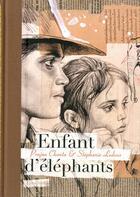 Couverture du livre « Enfant d'éléphants » de Stephanie Ledoux et Pranja Chowta aux éditions Elytis