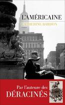 Couverture du livre « L'Américaine » de Catherine Bardon aux éditions Les Escales