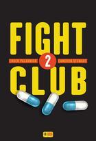 Couverture du livre « Fight club t.2 » de Cameron Stewart et Chuck Palahniuk aux éditions Super 8