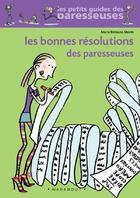Couverture du livre « Les bonnes résolutions des paresseuses » de Marie Belouze-Storm aux éditions Marabout