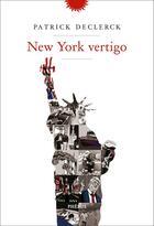 Couverture du livre « New York vertigo » de Patrick Declerck aux éditions Phebus