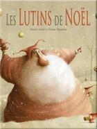 Couverture du livre « Les lutins de Noël » de Selma Mandine et Emilie Soleil aux éditions Bilboquet
