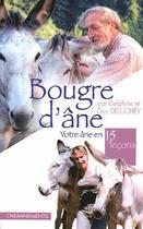 Couverture du livre « Bougre D'Ane Votre Ane En 15 Lecons » de Deluchey Delphine Et aux éditions Cheminements