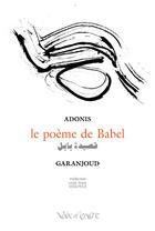 Couverture du livre « Le poème de Babel » de Adonis aux éditions Voix D'encre