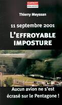 Couverture du livre « 11 Septembre 2001 ; L'Effroyable Imposture » de Thierry Meyssan aux éditions Carnot