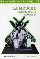 Couverture du livre « La mouche-temps mort » de George Langelaan aux éditions Flammarion