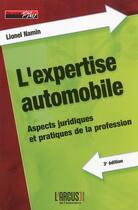 Couverture du livre « L'expertise automobile » de Lionel Namin aux éditions L'argus De L'assurance