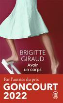Couverture du livre « Avoir un corps » de Brigitte Giraud aux éditions J'ai Lu