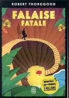 Couverture du livre « Falaise fatale » de Robert Thorogood aux éditions J'ai Lu