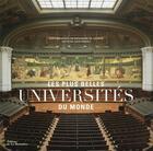 Couverture du livre « Les plus belles universités du monde » de Jean Serroy et Guillaume De Laubier aux éditions La Martiniere