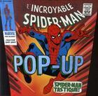 Couverture du livre « L'incroyable Spiderman ; pop-up » de Collectif aux éditions Panama