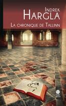 Couverture du livre « Melchior l'apothicaire T.5 ; la chronique de Tallinn » de Indrek Hargla aux éditions Gaia