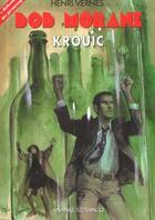 Couverture du livre « Krouic » de Henri Vernes aux éditions Ananke