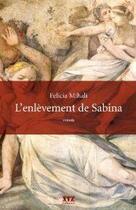 Couverture du livre « L'enlevement de sabina » de Mihali Felicia aux éditions Xyz