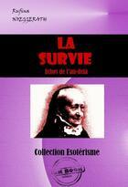 Couverture du livre « La survie » de Rufina Noeggerath aux éditions Ink Book
