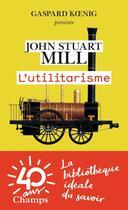 Couverture du livre « L'utilitarisme » de John Stuart Mill aux éditions Flammarion