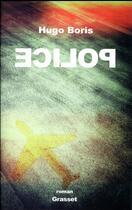 Couverture du livre « Police » de Hugo Boris aux éditions Grasset Et Fasquelle