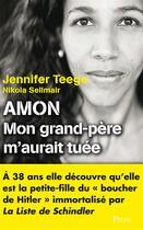 Couverture du livre « Amon » de Jennifer Teege et Nikola Sellmair aux éditions Plon