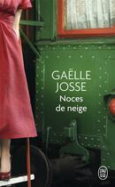 Couverture du livre « Noces de neige » de Gaelle Josse aux éditions J'ai Lu