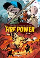 Couverture du livre « Fire power T.1 » de Robert Kirkman et Chris Samnee aux éditions Delcourt
