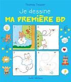 Couverture du livre « Je dessine ma première BD » de Thomas Tessier aux éditions Mila