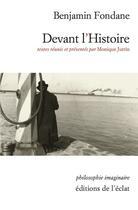 Couverture du livre « Devant l'histoire » de Benjamin Fondane aux éditions Eclat