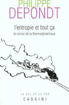 Couverture du livre « Entropie et tout ca (l') » de Depondt Ph aux éditions Vuibert