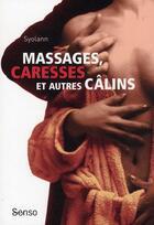 Couverture du livre « Massages, caresses et autres câlins » de Syolann aux éditions Blanche