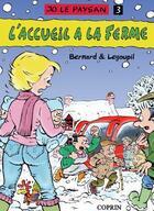 Couverture du livre « Jo le paysan t.3 ; l'accueil à la ferme » de Marc Bernard et Guillaume Legoupil aux éditions Editions Du Coprin