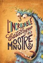 Couverture du livre « L'incroyable catalogue des monstres » de Gregoire Kocjan et Mateo Dineen aux éditions Margot