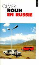 Couverture du livre « En Russie » de Olivier Rolin aux éditions Points
