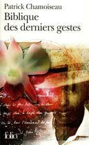 Couverture du livre « Biblique des derniers gestes » de Patrick Chamoiseau aux éditions Gallimard