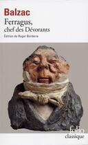 Couverture du livre « Ferragus, chef des dévorants » de Honoré De Balzac aux éditions Folio