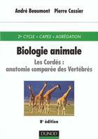 Couverture du livre « Biologie animale ; les cordes » de Andre Beaumont et Pierre Cassier aux éditions Dunod