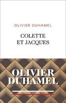 Couverture du livre « Colette et Jacques » de Olivier Duhamel aux éditions Plon