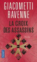 Couverture du livre « La croix des assassins » de Eric Giacometti et Jacques Ravenne aux éditions Pocket