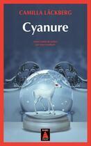 Couverture du livre « Cyanure » de Camilla Lackberg aux éditions Actes Sud